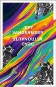 Cover-Bild zu VanderMeer, Jeff: Dead Astronauts