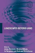 Cover-Bild zu Ellison, Nicolas (Hrsg.): Landscapes Beyond Land