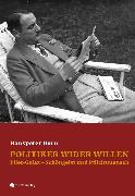 Cover-Bild zu Born, Hanspeter: Politiker wider Willen (eBook)