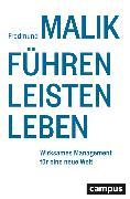 Cover-Bild zu Malik, Fredmund: Führen Leisten Leben (eBook)
