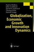 Cover-Bild zu Gries, Thomas: Globalization, Economic Growth and Innovation Dynamics