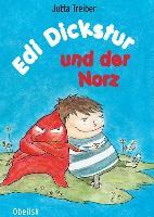 Cover-Bild zu Edi Dickstur und der Norz von Treiber, Jutta