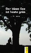 Cover-Bild zu Der blaue See ist heute grün (eBook) von Treiber, Jutta
