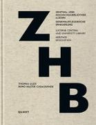 Cover-Bild zu Wirz, Heinz (Hrsg.): Zentral- und Hochschulbibliothek Luzern
