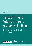 Cover-Bild zu Odersky, Eva: Handschrift und Automatisierung des Handschreibens (eBook)