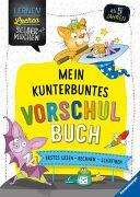 Cover-Bild zu Morgenroth, Felizitas: Mein kunterbuntes Vorschulbuch
