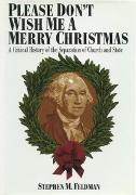 Cover-Bild zu Feldman, Stephen M. (Hrsg.): Please Don't Wish Me a Merry Christmas (eBook)