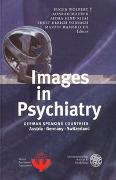 Cover-Bild zu Images in Psychiatry von Wolpert, Eugen Manfred (?) (Hrsg.)