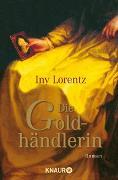 Cover-Bild zu Lorentz, Iny: Die Goldhändlerin