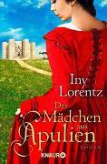 Cover-Bild zu Lorentz, Iny: Das Mädchen aus Apulien