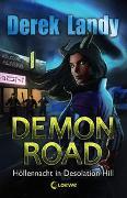 Cover-Bild zu Landy, Derek: Demon Road - Höllennacht in Desolation Hill