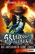 Cover-Bild zu Landy, Derek: Skulduggery Pleasant 2 - Das Groteskerium kehrt zurück