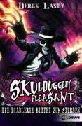 Cover-Bild zu Landy, Derek: Skulduggery Pleasant 3 - Die Diablerie bittet zum Sterben