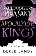 Cover-Bild zu Landy, Derek: Apocalypse Kings (Skulduggery Pleasant) (eBook)