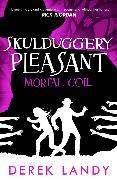 Cover-Bild zu Landy, Derek: Mortal Coil (Skulduggery Pleasant, Book 5) (eBook)