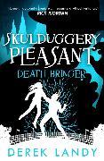 Cover-Bild zu Landy, Derek: Death Bringer (Skulduggery Pleasant, Book 6) (eBook)