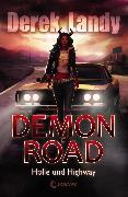 Cover-Bild zu Landy, Derek: Demon Road 1 - Hölle und Highway (eBook)
