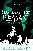 Cover-Bild zu Landy, Derek: Dying of the Light (Skulduggery Pleasant, Book 9) (eBook)