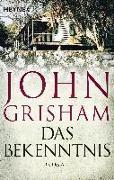 Cover-Bild zu Grisham, John: Das Bekenntnis