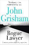 Cover-Bild zu Grisham, John: Rogue Lawyer