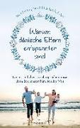 Cover-Bild zu Warum dänische Eltern entspannter sind von Sandahl, Iben Dissing