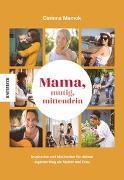 Cover-Bild zu Mama, mutig, mittendrin von Mamok, Corinna