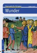 Cover-Bild zu Themenhefte Religion: Wunder von Falter, Sabine