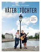 Cover-Bild zu Väter & Töchter von Flitner, Bettina