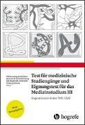 Cover-Bild zu Test für Medizinische Studiengänge und Eignungstest für das Medizinstudium III von Consulting, ITB (Hrsg.)