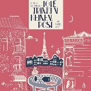 Cover-Bild zu Tote trinken keinen Rosé: Ein Paris-Krimi (Audio Download) von Bernhard, Emilia