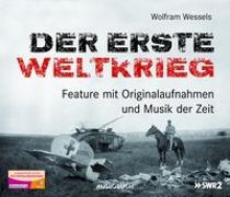 Cover-Bild zu Der Erste Weltkrieg (Neuausgabe) von Wessels, Wolfram