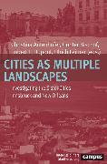 Cover-Bild zu Cities as Multiple Landscapes (eBook) von Hasse, Jürgen (Beitr.)