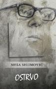 Cover-Bild zu Selimovic, Mesa: Ostrvo