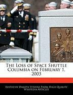 Cover-Bild zu Fort, Emeline: The Loss of Space Shuttle Columbia on February 1, 2003