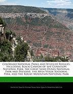 Cover-Bild zu Fort, Emeline: Colorado National Parks and Wildlife Refuges: Including Black Canyon of the Gunnison National Park, the Great Sand Dunes National Park and Preserve, t