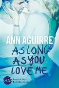 Cover-Bild zu As Long As You Love Me von Aguirre, Ann