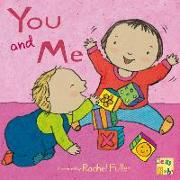 Cover-Bild zu You and Me! von Fuller, Rachel (Illustr.)