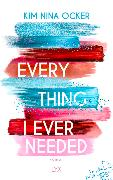 Cover-Bild zu Everything I Ever Needed von Ocker, Kim Nina
