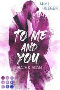 Cover-Bild zu To Me and You: Grace & Adam (Secret-Reihe) von Heeger, Mimi