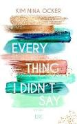 Cover-Bild zu Everything I didn't say von Ocker, Kim Nina