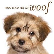 Cover-Bild zu You Had Me at Woof von New Seasons