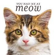 Cover-Bild zu You Had Me at Meow von New Seasons