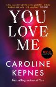 Cover-Bild zu You Love Me (eBook) von Kepnes, Caroline