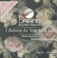 Cover-Bild zu I Believe in You and Me von Houston, Whitney (Hrsg.)