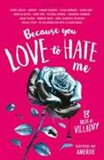 Cover-Bild zu Because You Love to Hate Me von Amerie