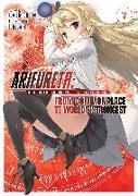Cover-Bild zu Shirakome, Ryo: Arifureta: From Commonplace to World's Strongest (Light Novel) Vol. 7
