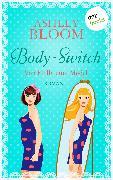 Cover-Bild zu auch bekannt als SPIEGEL-Bestseller-Autorin Manuela Inusa, Ashley Bloom: Body-Switch - Von Molly zum Model (eBook)