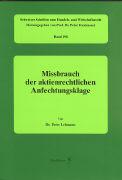 Cover-Bild zu Lehmann, Peter: Missbrauch der aktienrechtlichen Anfechtungsklage