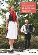 Cover-Bild zu Hahmann, Helen: Wir singen nicht, wir sind die Jodler