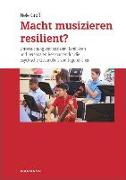 Cover-Bild zu Groß, Nele: Macht musizieren resilient?
